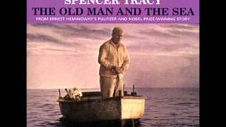 Dimitri Tiomkin - The Old Man and the Sea - A Bird Came Toward the Skiff