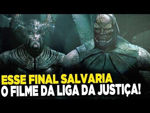 O Final ORIGINAL de Liga da Justiça que SALVARIA O FILME!