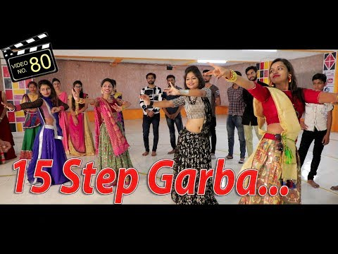 15 Step Garba Dance | Dodhiya | Learn Video | Luv U Luv U Song | Sachin-Jigar | Kirtidan Gadhvi |