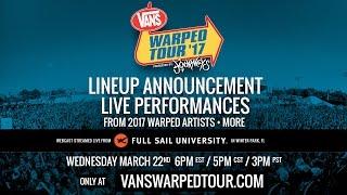 2017 Vans Warped Tour :: Live Artist Announce Webcast