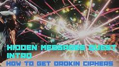 Warframe: Hidden Messages Quest Intro (How to Get Orokin Ciphers)