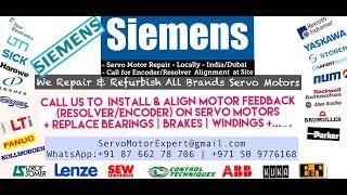 Siemens Encoder Install Resolver Alignment Connections Motor Repair India/UAE-Dubai