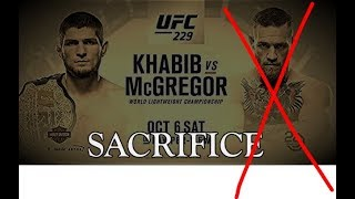 McGregor is being Sacrificed... KHABIB WINS UFC:229 (InShallah)