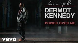 Dermot Kennedy - Power Over Me (Live A cappella) | Vevo LIFT