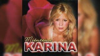Karina - Miénteme 2004 [CD Completo]