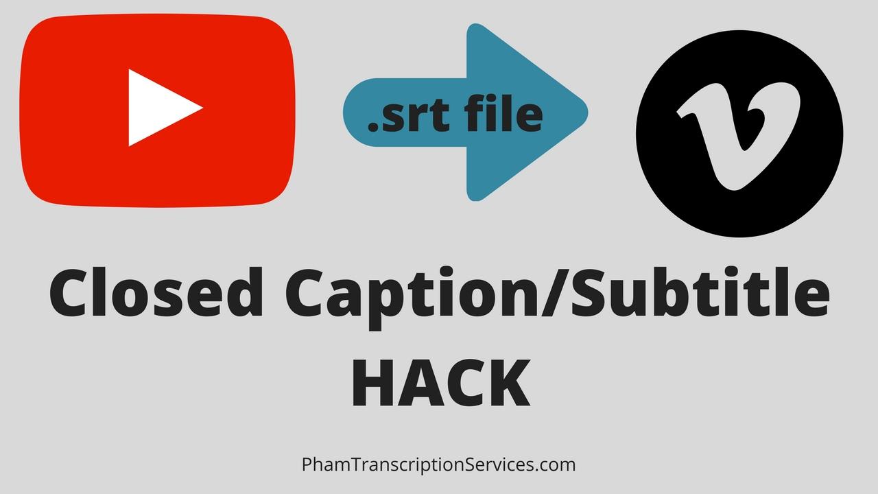 Youtube Srt File For Vimeo Hack Closed Caption Subtitles