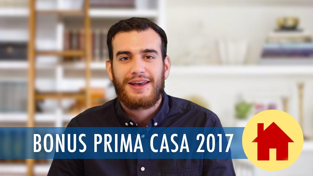 Bonus prima casa come accedere alle agevolazioni previste per il 2017 youtube - Agevolazioni prima casa 2017 ...