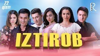 Iztirob (o'zbek serial) | Изтироб (узбек сериал) 72-qism