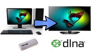 Воспроизведение видео с компьютера на телевизоре через DLNA