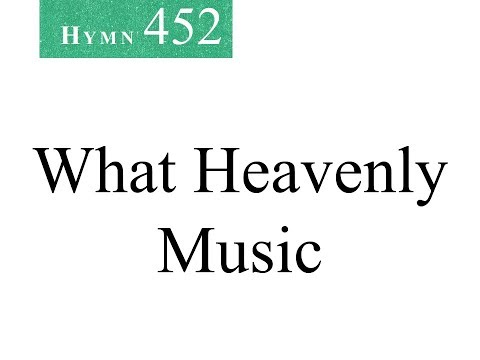 452 What Heavenly Music (instrumental) - YouTube