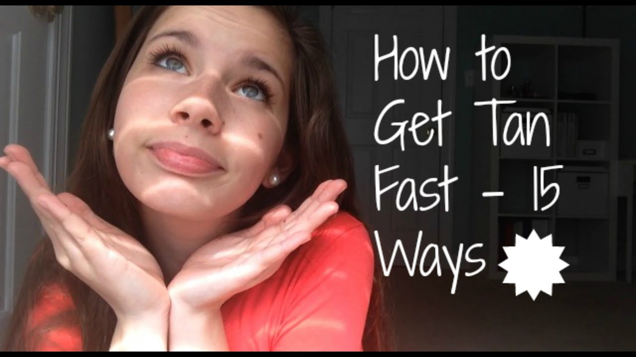 How to Get Tan Fast  15 Ways  YouTube