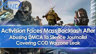 Activision Faces Mass Backlash After Abusing DMCA To Silence Journalist Covering COD Warzone Leak