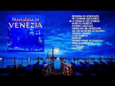 NOSTALGIA DI VENEZIA - Le più belle canzoni veneziane
