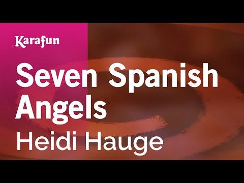 Karaoke Seven Spanish Angels - Heidi Hauge *