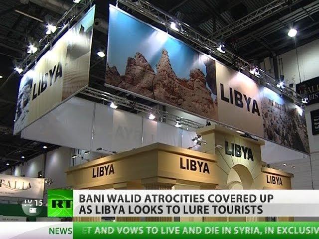 War & Travel: Libya lures tourists as Bani Walid atrocities silenced