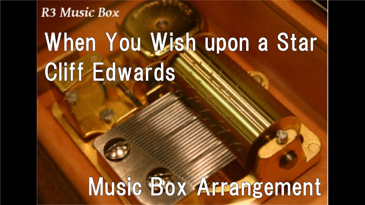 When You Wish Upon A StarCliff Edwards Music Box Disney Animation Pinocchio Theme Song
