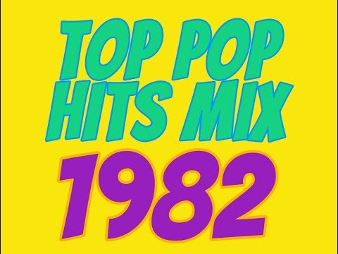 Top Pop Hits of 1982 Mix