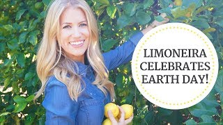Limoneira Celebrates EARTH DAY and Sustainably Grown Citrus | Limoneira
