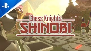 Chess Knights: Shinobi - Gameplay Trailer | PS5, PS4