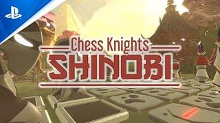 Chess Knights: Shinobi - Gameplay Trailer | PS5, PS4