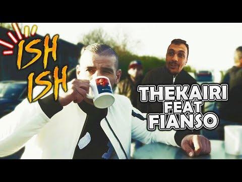 THEKAIRI78 FEAT FIANSO ISH ISH