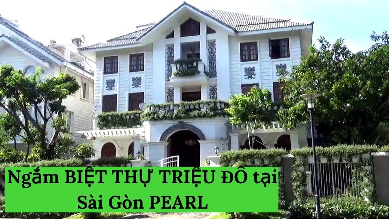Ngắm BIỆT THỰ TRIỆU ĐÔ tại Sài Gòn PEARL P1  #VietnamTravel – #Tourism