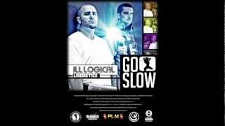 Go Slow by ill-Logical Linguistics