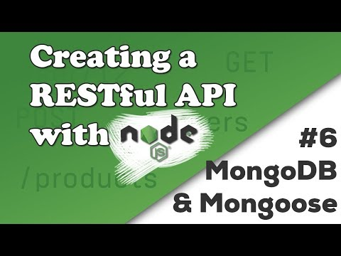 MongoDB and Mongoose | Creating a REST API with Node.js
