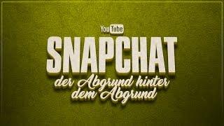 Snapchat - Der Abgrund hinter dem Abgrund | YouTube Deutschland