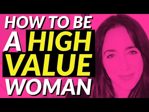 12 Ways You Can be a High Value Woman He'll Never Want to Leave 👑👸