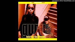 Guru Feat. N'Dea Davenport - Trust me ''CJ's Master Mix'' (1993)