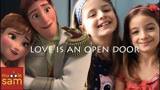 LOVE IS AN OPEN DOOR - FROZEN | Sophia & Bella