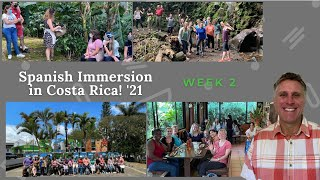 Spanish Immersion for Adults in Costa Rica - Week 2