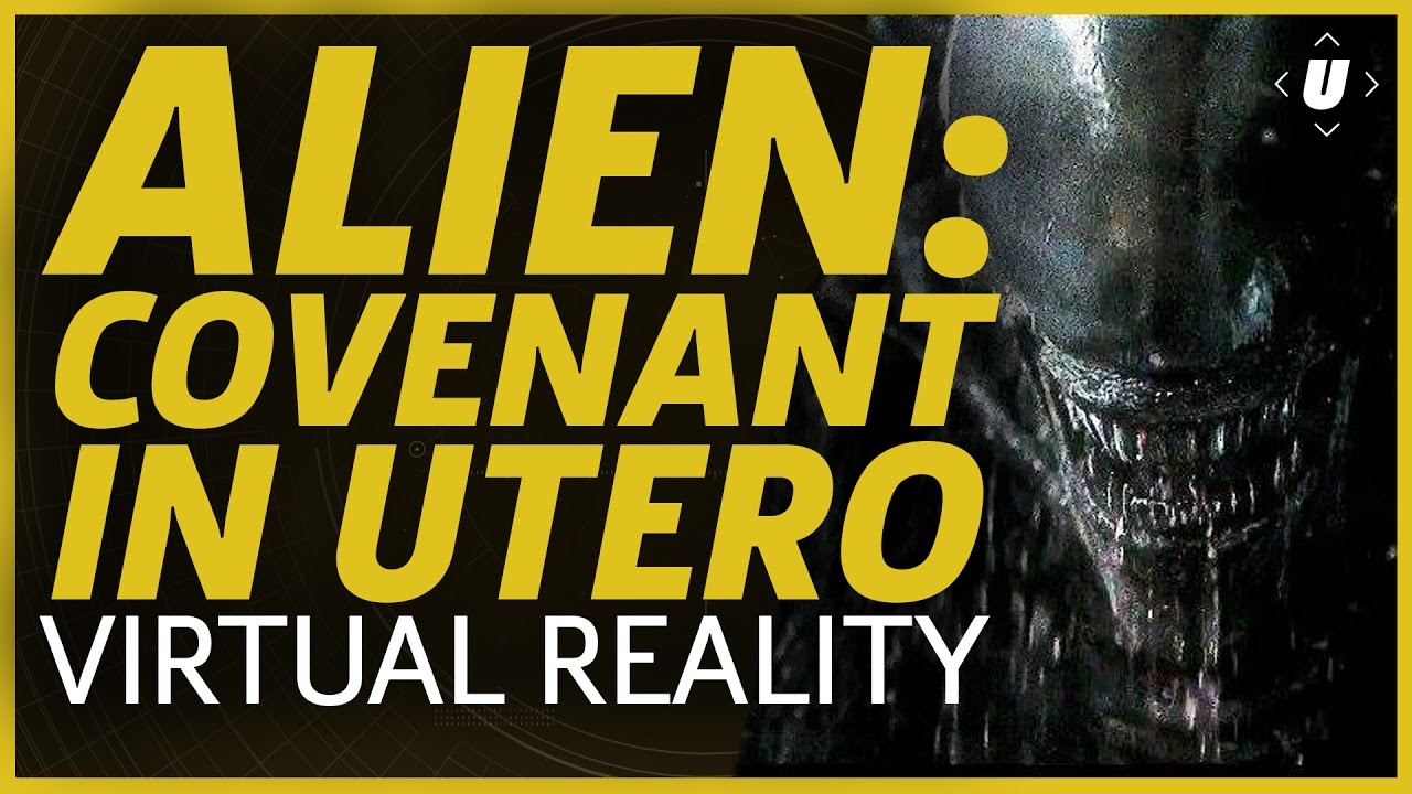 Download Alien: Covenant In Utero Virtual Reality Reaction