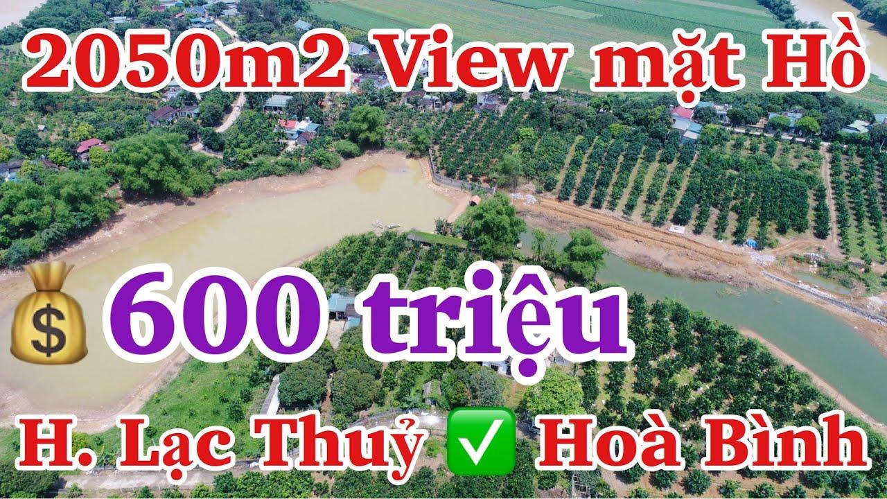Bán 2050 m2 đất View mặt hồ giá 600 triệu tại huyện Lạc Thủy, tỉnh Hòa Bình