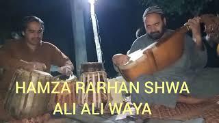Hamza Rarhan Shwa Ali Ali Waya Ustad Zahir Mashokhail Ao Sattar Rababi