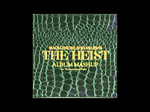 The Heist - Mashup Of Every Song On The Album