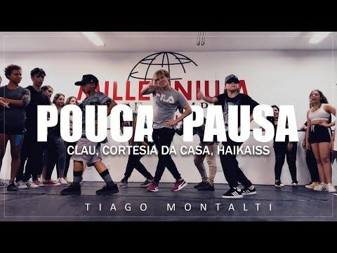 POUCA PAUSA - Clau, Cortesia Da Casa, Haikaiss I Coreógrafo Tiago Montalti