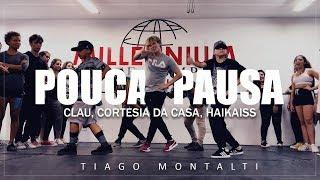 Baixar POUCA PAUSA - Clau, Cortesia Da Casa, Haikaiss I Coreógrafo Tiago Montalti
