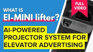 Elevator Advertising - Ei-Mini Lifter Ad Projector - FULL VIDEO
