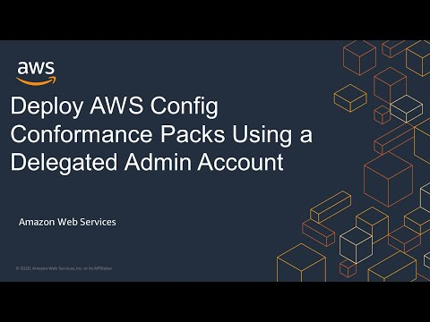 Deploy AWS Config Conformance Packs Using a Delegated Admin Account