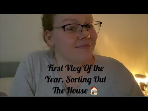 First Vlog Of The Year, Sorting Out The House // VLOG