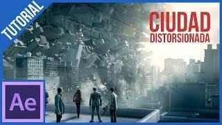 Ciudad Distorsionada (inception) en After Effects  || Tutorial