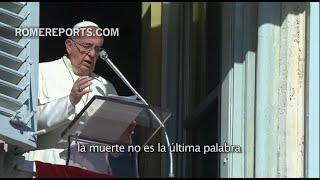 Francisco en el Ángelus: Rezad también por aquellos que nadie recuerda