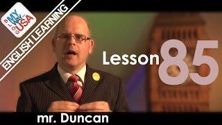 Мистер Дункан (mr Duncan English Learning) Урок 85