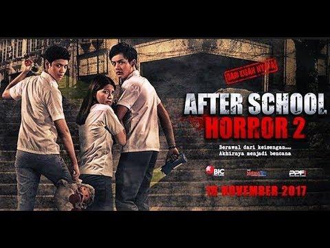 After School Horror 2 ~ Film Horor BARU