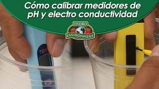 ¡Nueva Guía! Cómo calibrar medidores pH y electro conductividad(RECUERDA VISITARNOS EN: Página web: www.hydroenv.com.mx http://hidroponia.mx/ ¡Dónde podrás conocer nuestros productos y consultar nuestras guías ..., 2015-06-04T17:22:44.000Z)