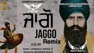 Jago Ayi A Remix Bhai Mehal Singh Bhindrawale Sant Dj Saini Latest Punjabi Songs 2020