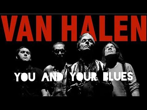 Van Halen - You and Your Blues (Vinyl Mix)