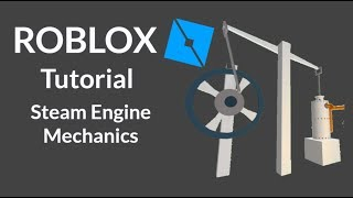 ROBLOX Studio How to Make a Steam Engine